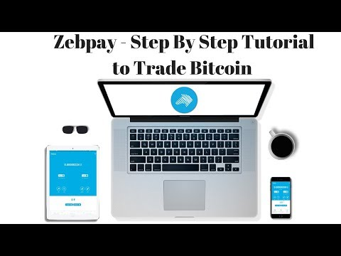 Zebpay India -  Step by Step Tutorial to Trade Bitcoin