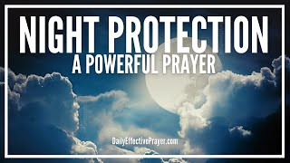 Prayer For Night Protection | Night Prayer For Protection