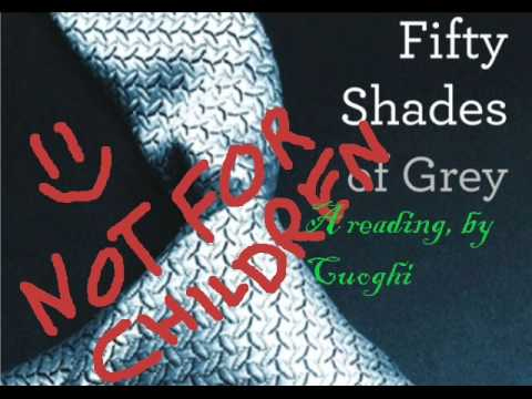 Fifty shades of grey a reading part 1 youtube for Fifty shades of grey part two