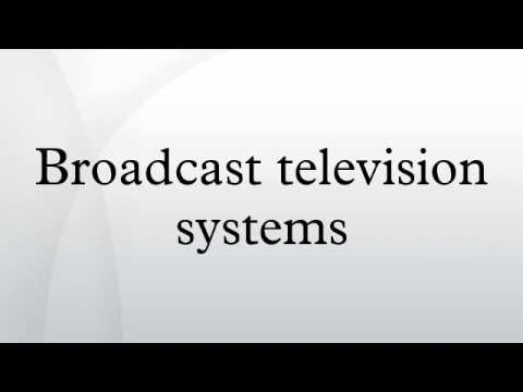 Broadcast television systems