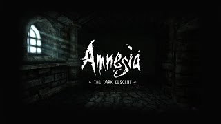 Amnesia Dark Descent   серия 16