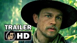 Repeat youtube video THE LOST CITY OF Z Official International Trailer (2017) Tom Holland Thriller Movie HD