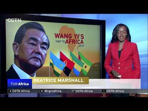 Talk Africa: Wang Yi's 2018 Africa visit