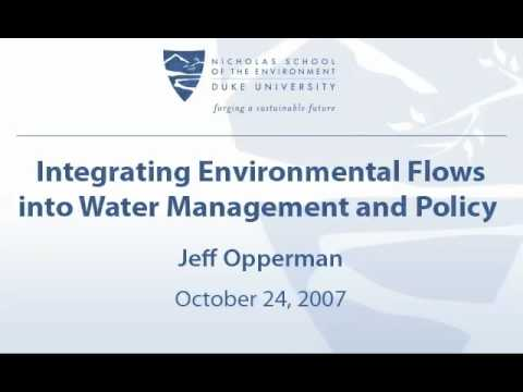 Integrating Environmental Flows into Water Management and Policy