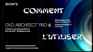 TUTO Utiliser Sony DVD architect Pro 6