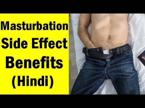 Masturbation Side Effects and Benefits on Health In Hindi