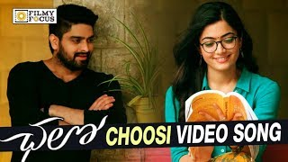 Chalo telugu movie songs are out. choosi choodagane video song trailer from is here. #chalo stars naga shourya, rashmika mandanna in...