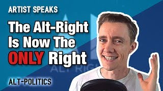 The Alt-Right Is Now The Only Right Wing Political Movement In America
