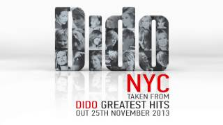 Dido - NYC (Official audio, from Dido Greatest Hits)