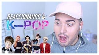 REACCIONANDO AL K-POP POR PRIMERA VEZ (BTS, EXO, BLACKPINK, SUPER JUNIOR)