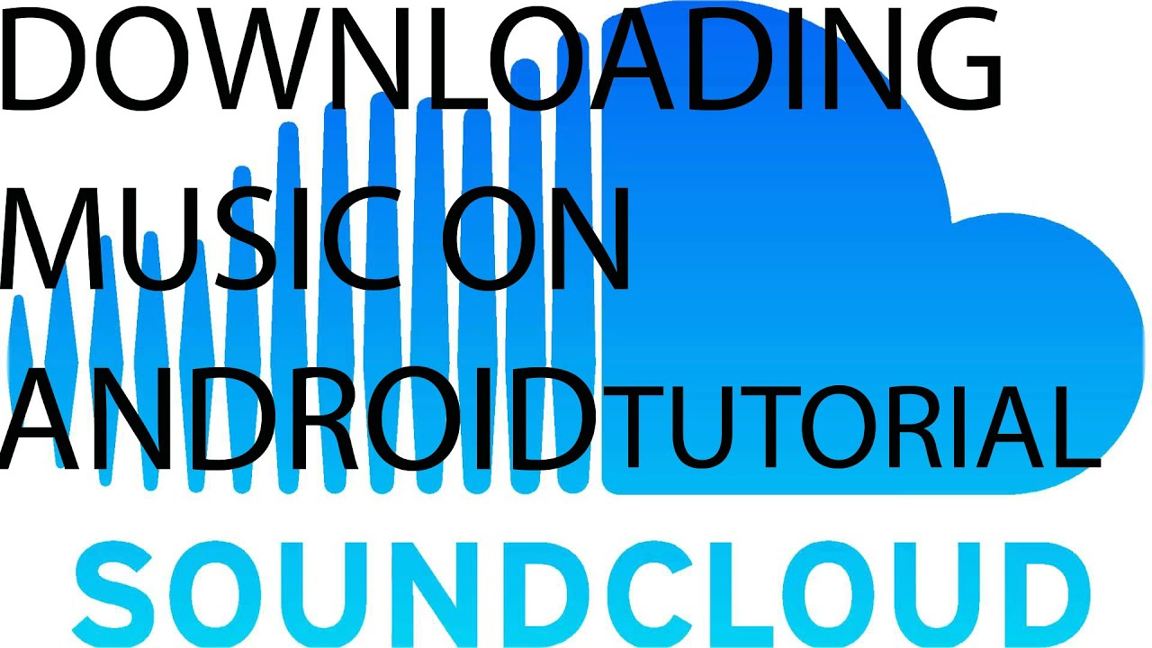 Download songs from soundcloud android   How to download soundcloud
