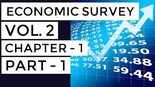 Economic survey volume 2 chapter 1 part 1 complete analysis - upsc/rbi/ibps/sbi/state pcs