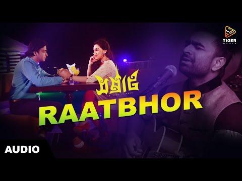 Raatbhor - Imran   SAMRAAT: The King Is Here (2016)   Lyrical Audio   Shakib Khan   Apu Biswas