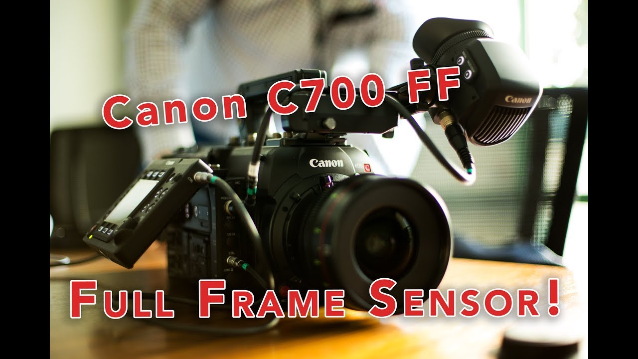 Canon Announces New C700 FF with Full Frame Sensor! - YouTube