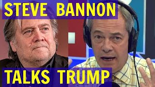 Steve BANNON Talks TRUMP with Nigel FARAGE - LBC