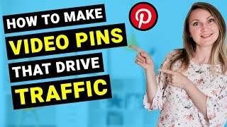 How to Upload Video on Pinterest: Create Video Pins & Get TRAFFIC with Pinterest Video Pins in 2019