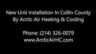 New Heating And Cooling Unit Installation - McKinney, Allen, Frisco, Prosper, Princeton, Melissa