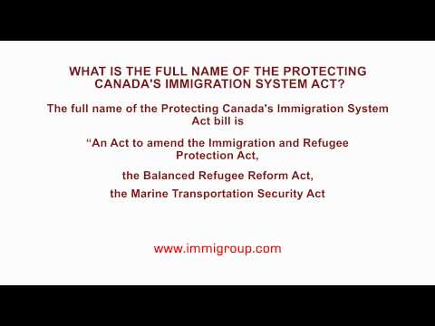 What is the full name of the Protecting Canada's Immigration System Act?