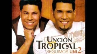 Unción Tropical - Seguimos Unidos Álbum completo 2006