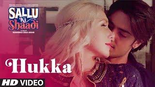 Hukka Video Song | Sallu Ki Shaadi | Prashant Singh & Madhvi Shrivastav