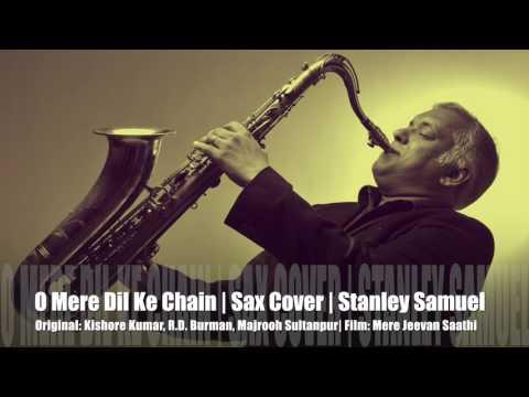 O Mere Dil Ke Chain | Kishore Kumar & R.D. Burman | Bollywood Instr Sax Cover #225 | Stanley Samuel