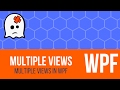 C# WPF Tutorial - Multiple Views