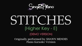 Stitches (Higher key - Piano karaoke demo) Shawn Mendes