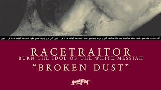 RACETRAITOR - Broken Dust [OFFICIAL STREAM]