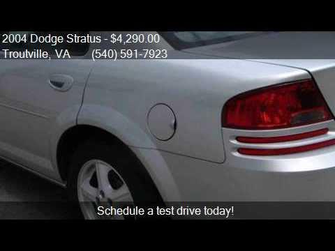 2004 Dodge Stratus SXT 4dr Sedan for sale in Troutville, VA