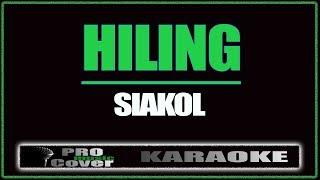 Hiling - Siakol (KARAOKE)