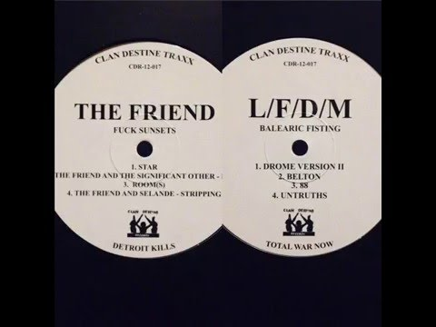 The Friend - Bent (feat. The Significant Other)