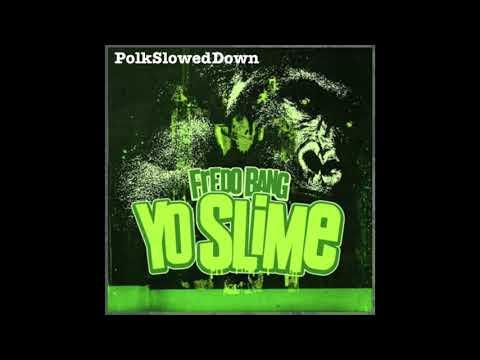 Fredo Bang – Yo Slime #SLOWED