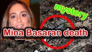 New and strange details about mina basaran plane crash