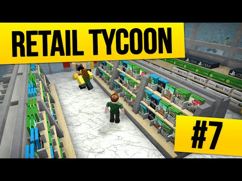 Retail Tycoon #7 - THE GAME STORE (Roblox Retail Tycoon)