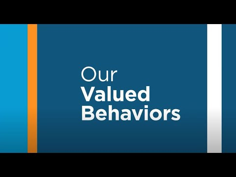 Our Valued Behaviors