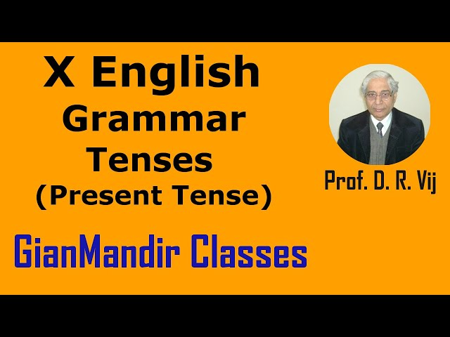 X English | Grammar | Tenses | Present Tense by Nandini Ma'am