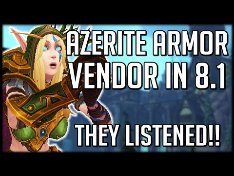 THEY ACTUALLY LISTENED!! Azerite Armor...