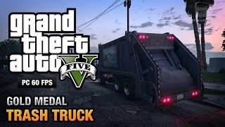 GTA 5 PC - Mission #37 - Trash Truck [Gold Medal Guide - 1080p 60fps]