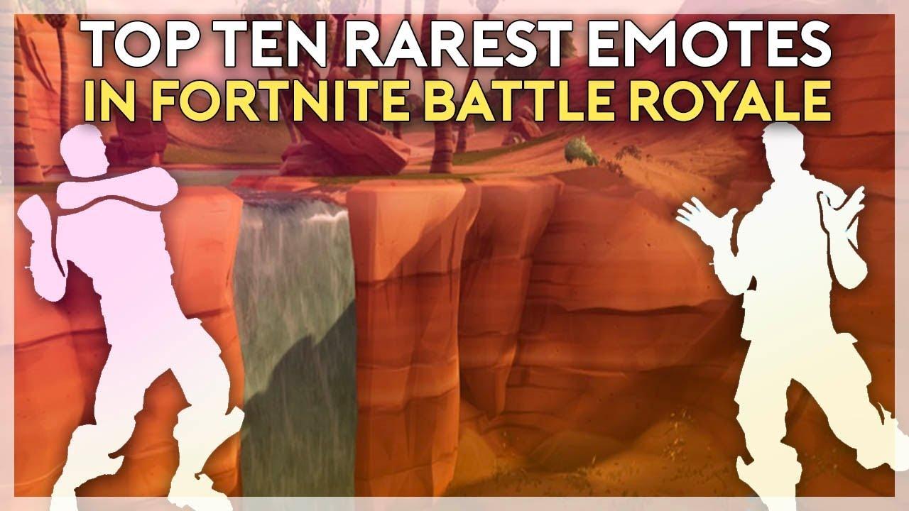 Top 10 Rarest Fortnite Emotes 2019 Top 10 Rarest Item Shop Emotes In Fortnite As Of September 2018 Fortnite Battle Royale Youtube