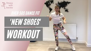 NEW SHOES | Paolo Nutini | dance workout | all abilities |