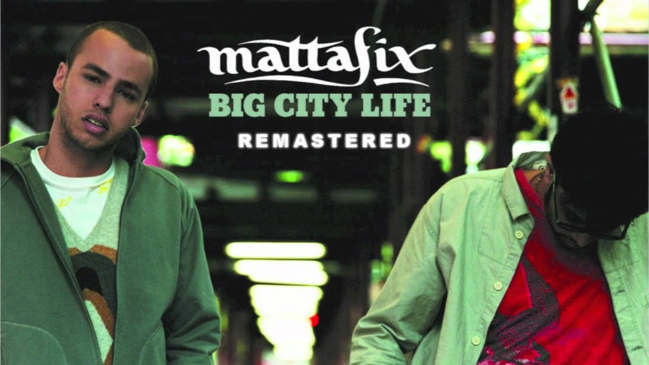 GRATUITEMENT LIFE BIG MATTAFIX MP3 TÉLÉCHARGER CITY