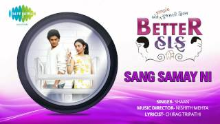 Sang Samay Ni | Gujarati Movie- Better Half | Shaan