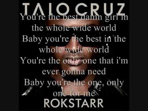 Taio Cruz  Best Girl Lyrics