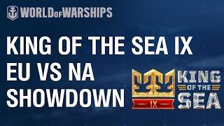 [EN] King of the Sea IX - NA vs. EU Clash