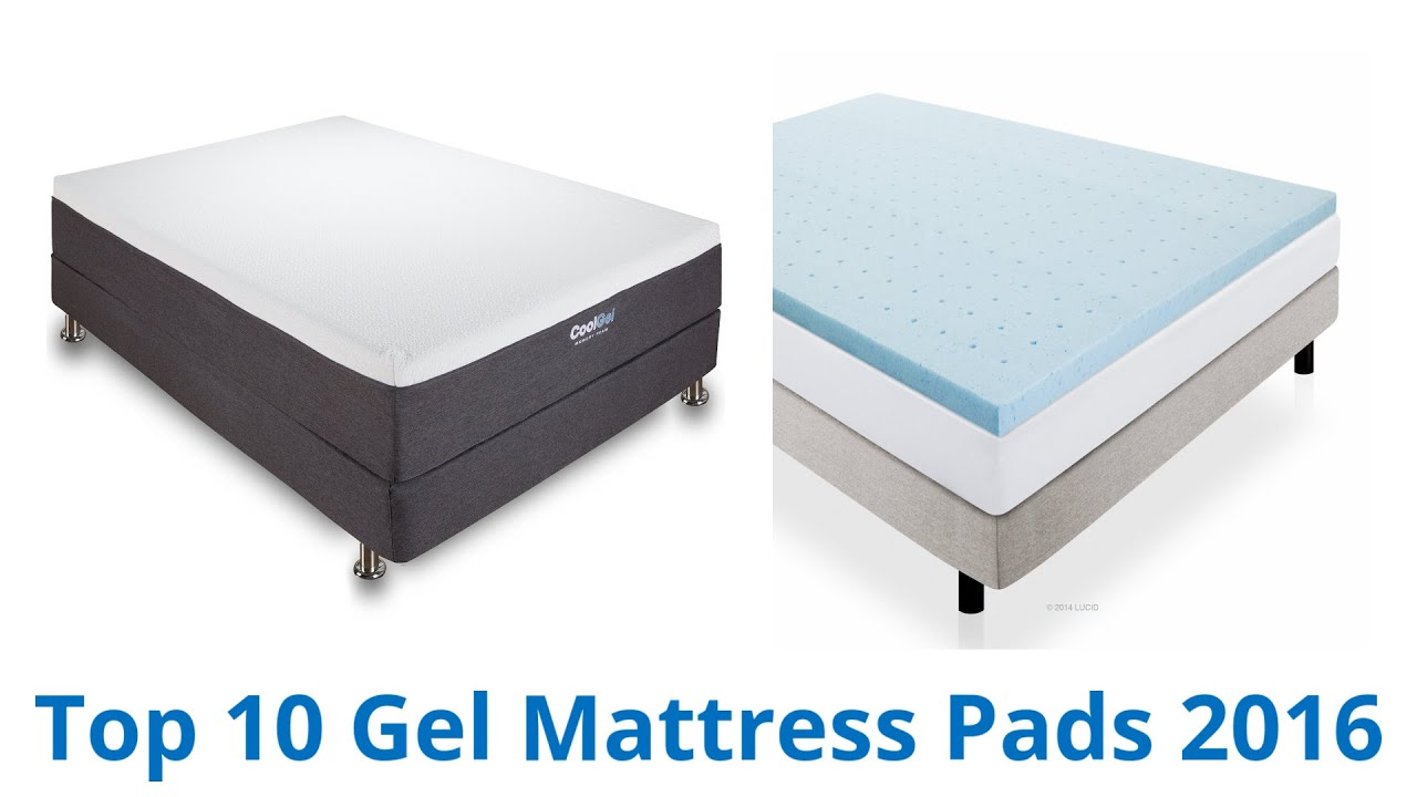 10 Best Gel Mattress Pads 2016 Youtube