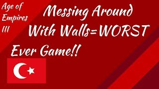 Messing with Walls=My WORST Game! AoE III
