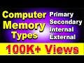 Computer Memory Explained in Detail Tutorial ft. Primary, Secondary, Internal, External, Cache, RAM