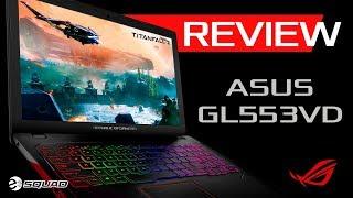 Reseña Portátil Gamer ROG Strix ASUS GL553VD