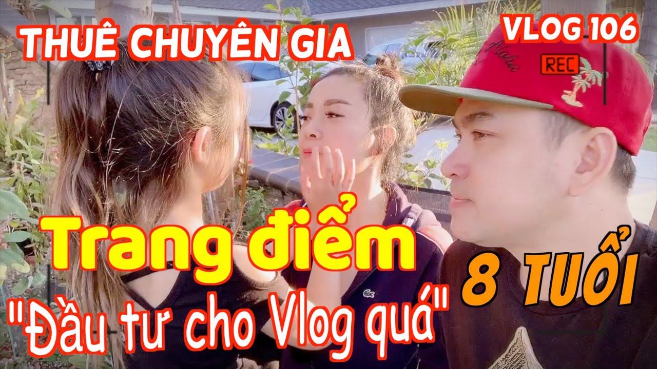 🇺🇸#106 Cười Bể Bụng Vì Thuê Mướn Chuyên Gia trang điểm cho Vlog
