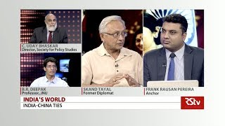 India's World - India-China Ties